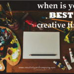 The best time of day for creative work