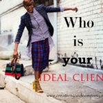 Deciding your Ideal Clients and Customers