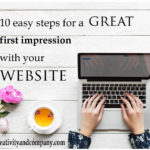 10 easy steps for a great first impression with your website