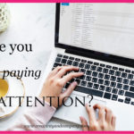 Are you paying attention?