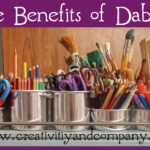 The Benefits of Dabbling
