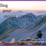 Finding your inner strengths