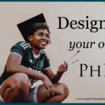 Design your own PhD