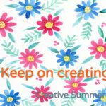 Creative Summer Week 8