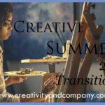Creative Summer Bonus Week – The transition