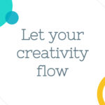 Let your Creativity Flow – new video