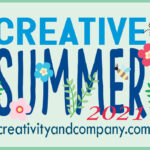 Creative Summer Week 4